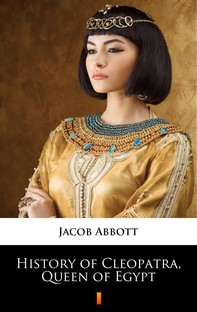 History of Cleopatra, Queen of Egypt - Librerie.coop