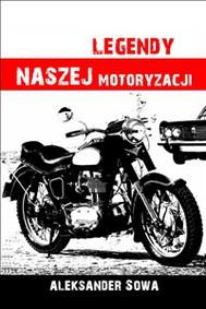 Legendy naszej motoryzacji - copertina