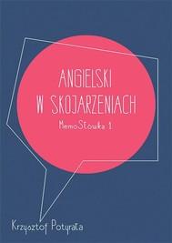 Angielski w skojarzeniach. MemoSłówka 1 - copertina