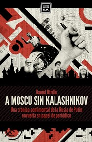 A Moscú sin Kaláshnikov - copertina