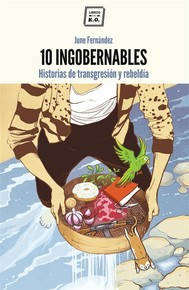 10 Ingobernables - copertina