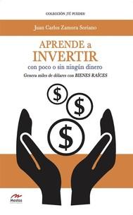 Aprende a invertir, con poco o sin ningún dinero - copertina