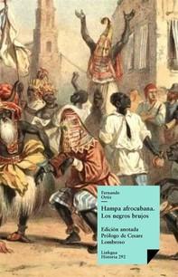 Hampa afrocubana. Los negros brujos - Librerie.coop