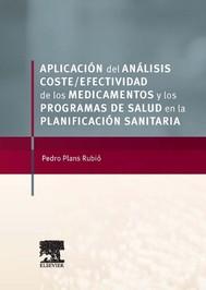 Aplicación del análisis coste-efectividad de los medicamentos y los programas de salud en la planificación sanitaria - copertina
