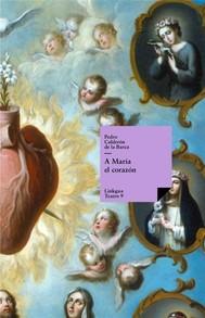 A María el corazón - copertina
