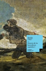 Historia de los heterodoxos españoles. Libro I - copertina