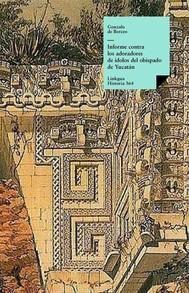 Informe contra los adoradores de ídolos del obispado de Yucatán - copertina