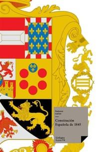 Constitución Española de 1845 - Librerie.coop