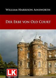 Der Erbe von Old Court - copertina