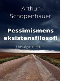 Pessimismens eksistensfilosofi. - Librerie.coop