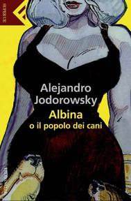 Albina o il popolo dei cani - copertina