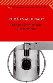 Disegno industriale: un riesame - copertina