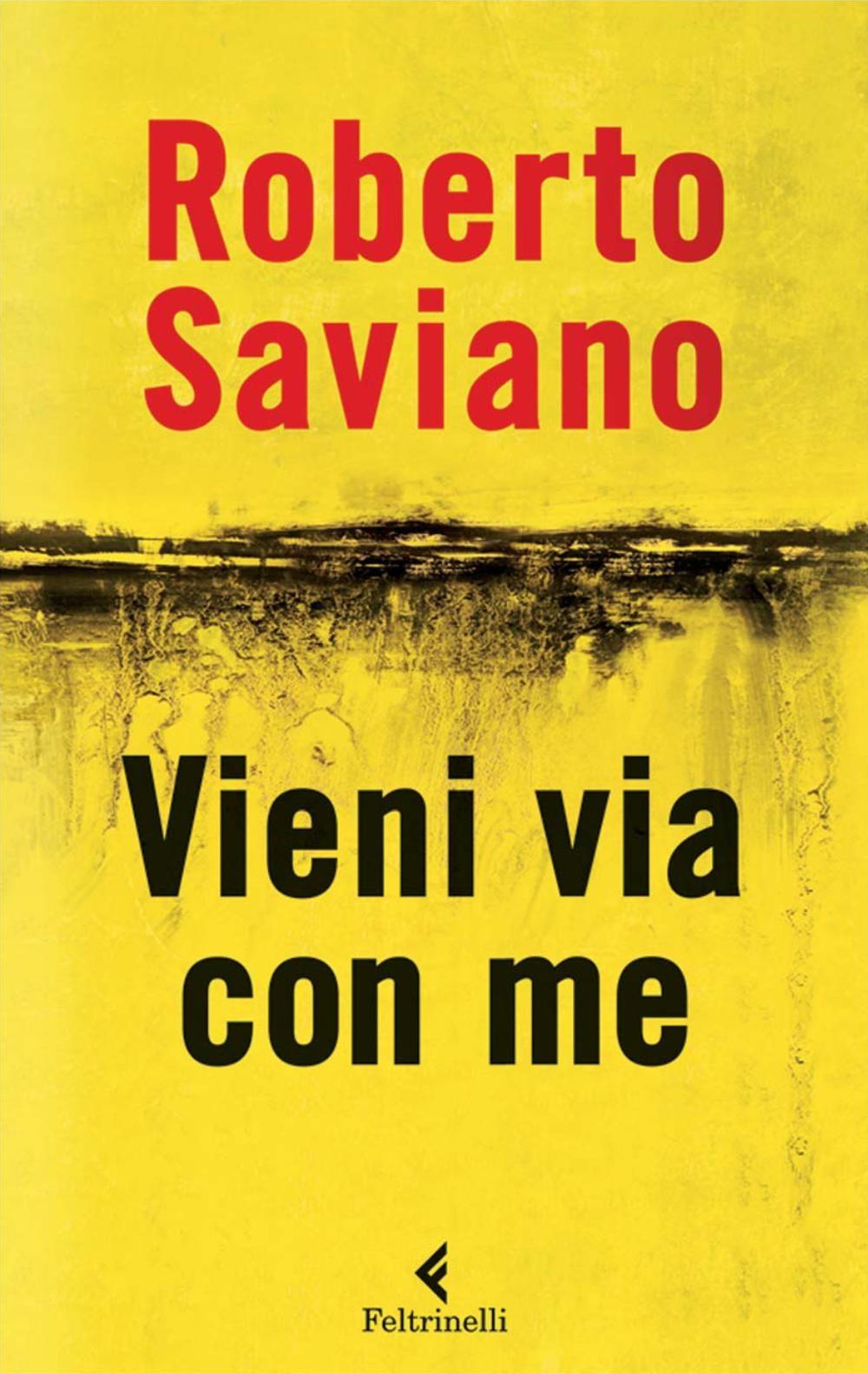 Vieni Via Con Me Ebook Di Roberto Saviano