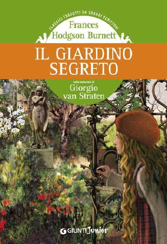 Il giardino segreto frances hodgson burnett ebook - Il giardino segreto napoli ...