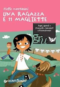 Una ragazza e 11 magliette - Librerie.coop