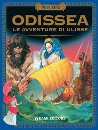 Odissea. Le avventure di Ulisse. - Librerie.coop