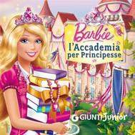 Barbie. L'Accademia per Principesse - copertina