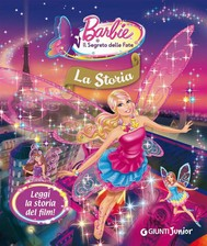 Barbie. Il Segreto delle Fate - La Storia - copertina
