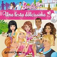 Barbie. Una festa dolcissima - copertina