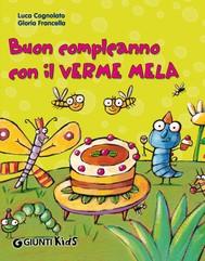 Buon compleanno con il Verme Mela - copertina