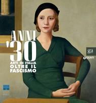 Anni '30 - Arti in Italia oltre il fascismo - copertina