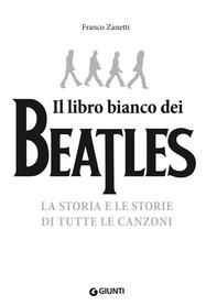 Il libro bianco dei Beatles - Librerie.coop