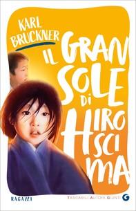 Il gran sole di Hiroscima - Librerie.coop