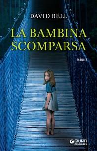 La bambina scomparsa - Librerie.coop