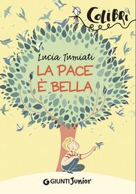 La pace è bella - Librerie.coop