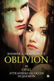 Oblivion III. Opal attraverso gli occhi di Daemon - copertina