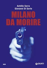 Milano da morire - Librerie.coop
