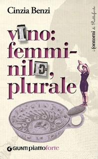 Vino: femminile, plurale - Librerie.coop