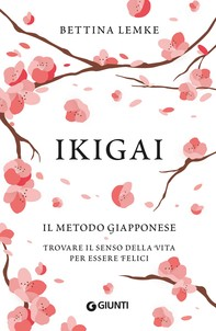 Ikigai. Il metodo giapponese - Librerie.coop