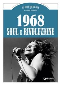 1968. Soul e Rivoluzione - Librerie.coop