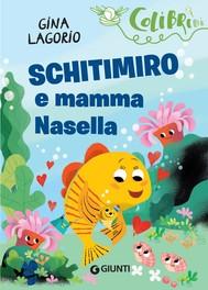 Schitimiro e mamma Nasella - copertina
