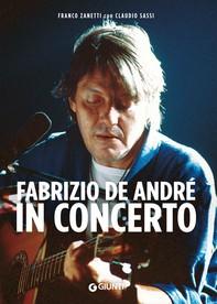 Fabrizio De André in concerto - Librerie.coop