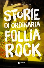 Storie di ordinaria follia rock - copertina
