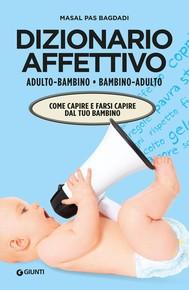 Dizionario affettivo adulto/bambino bambino/adulto - copertina