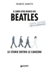 Il libro (più) bianco dei Beatles - Librerie.coop