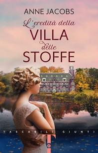 L'eredità della Villa delle Stoffe - Librerie.coop