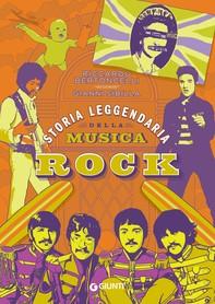 Storia leggendaria della musica rock - Librerie.coop