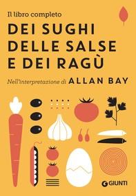 Il libro completo dei sughi, delle salse e dei ragù - Librerie.coop
