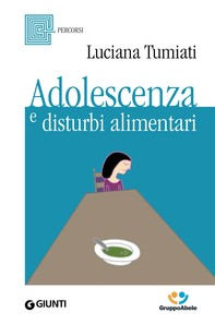 Adolescenza e disturbi alimentari - Librerie.coop