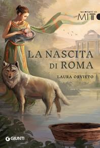 La nascita di Roma - Librerie.coop