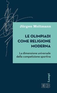 Le olimpiadi come religione moderna - Librerie.coop
