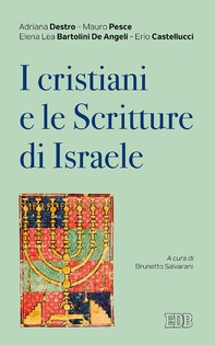 I Cristiani e le Scritture di Israele - Librerie.coop