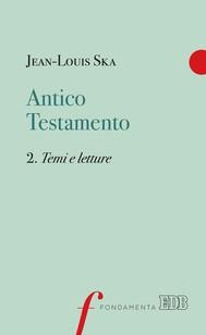Antico Testamento. 2. Temi e letture - copertina