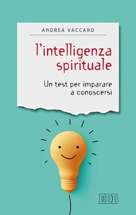 L'intelligenza spirituale - Librerie.coop