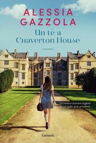 Un tè a Chaverton House - Librerie.coop