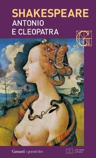 Antonio e Cleopatra. Con testo a fronte - copertina